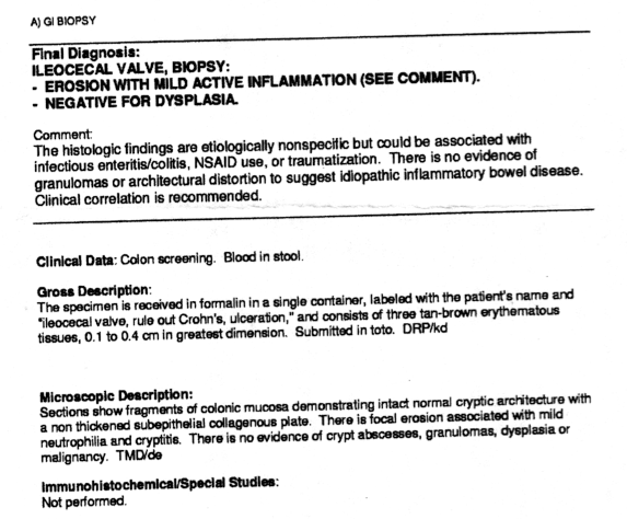 The pathology report from my first colonoscopy, which was performed by a gastroenterologist
